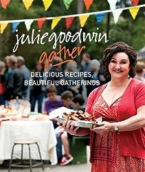 Gather by Julie Goodwin (2013-06-01)