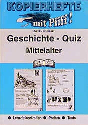 Geschichte-Quiz / Lernzielkontrollen: Geschichte-Quiz, Mittelalter