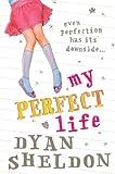 My Perfect Life