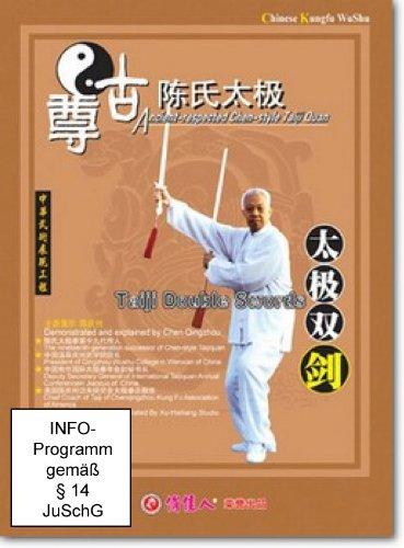 Chen-Stil Tai Chi Chuan: Die Doppelte Tai Chi Schwertform (Taiji Double Swords) (Lehrfilm - 1 DVD)