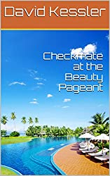 Checkmate at the Beauty Pageant (The Dov Shamir Adventures Book 2)