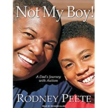 Not My Boy!: A Dad's Journey with Autism, Library Edition