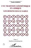 Telecharger Livres Une tradition geometrique en afrique les dessins sur le sable t1 (PDF,EPUB,MOBI) gratuits en Francaise