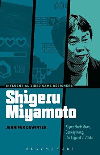 Shigeru Miyamoto: Super Mario Bros, Donkey Kong, The Legend of Zelda (Influential Video Game Designers)