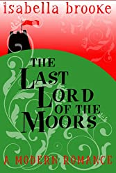 The Last Lord Of The Moors (English Edition)