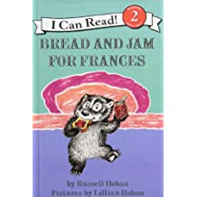 Bread and Jam for Frances (I Can Read, Level 2)