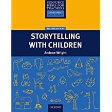 Storytelling with Children (Resource Book For Teachers)