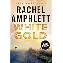 White Gold: A British spy thriller (Dan Taylor (large print))