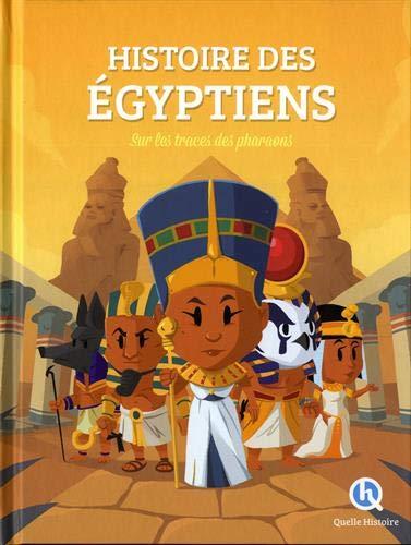 Les Egyptiens Premium: Sur les traces des Pharaons par Clémentine V. Baron