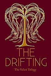 The Drifting: Volume 2 (The Velesi Trilogy)
