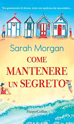 Come mantenere un segreto di [Morgan, Sarah]