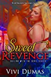 Sweet Revenge (Dueling with the Devil) (English Edition)