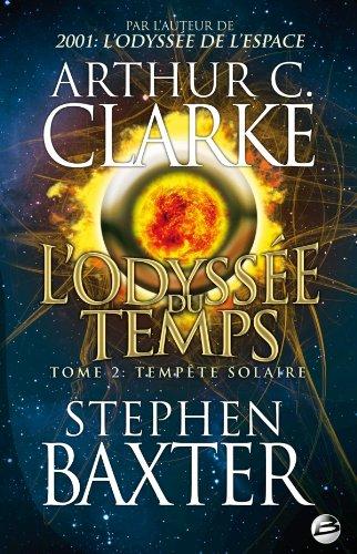 L'Odyssée du Temps, Tome 2 : Tempète solaire par Stephen Baxter, Arthur-C Clarke