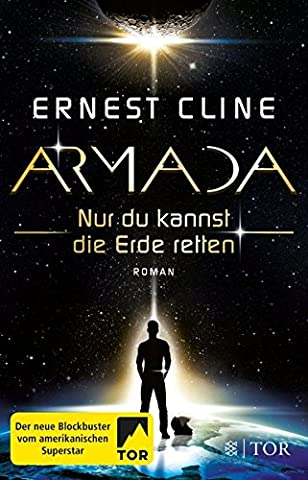 Armada: Nur du kannst die Erde retten (Alien Invasion Der Erde)