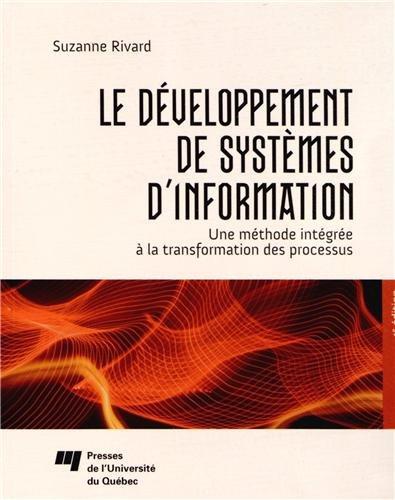 Le développement de systèmes d'information : Une méthode intégrée à la transformation des processus