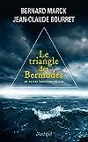 Le Triangle des Bermudes: et autres histoires extraordinaires