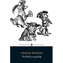 The Old Curiosity Shop: A Tale (Penguin Classics)