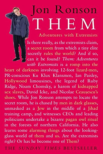 Them: Adventures with Extremists (Picador Classic)