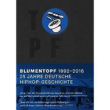 Topf. 24 Jahre deutsche Hiphop-Geschichte