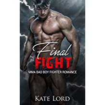 Final Fight: MMA Bad Boy Fighter Romance (English Edition)