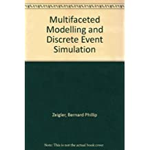 Multifaceted Modelling and Discrete Event Simulation