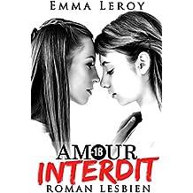 Amour Interdit: Roman Lesbien: (Roman Érotique, Première Fois, LGBT,  Entre Femmes, Initiation)