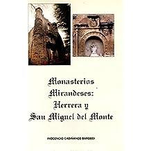 Monasterios medievales mirandeses. Herrera y san Miguel del Monte