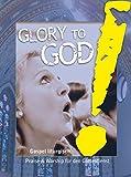 Glory to God!: Gospel liturgisch. (Gesangsausgabe)