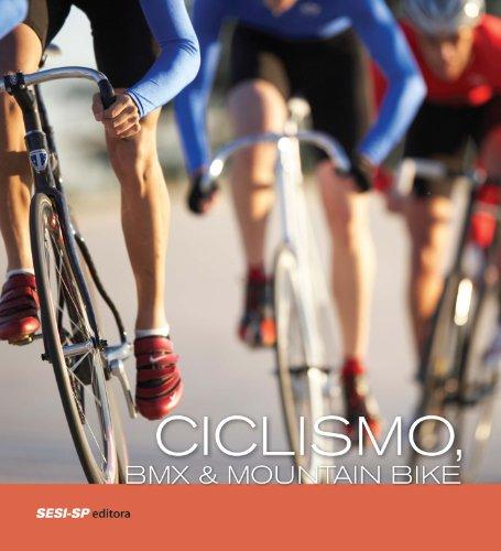 Ciclismo, BMX e Mountain Bike (Atleta do Futuro) (Portuguese Edition)