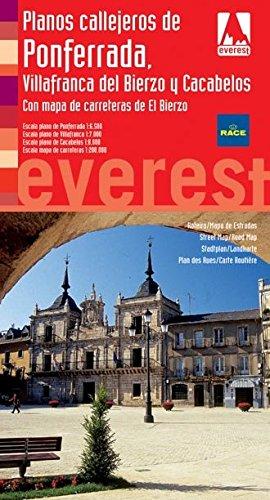 Planos callejeros de Ponferrada, Villafranca del Bierzo y Cacabelos: Con mapa de Carreteras de El Bierzo (Planos callejeros/serie roja)