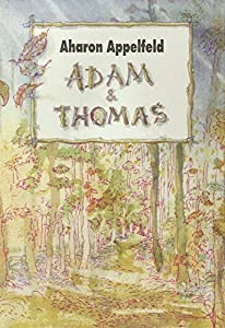 vignette de 'Adam et Thomas (Aharon Appelfeld)'