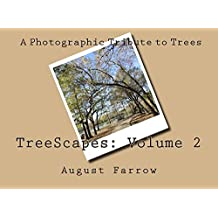 TreeScapes: Volume 2: A Photographic Tribute to Trees (English Edition)