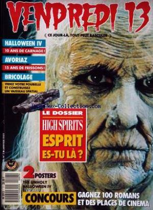 VENDREDI 13 [No 7] du 01/01/1989 - HALLOWEEN IV - AVORIAZ - BRICLAGE - HIGH SPIRITS.