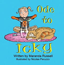 Ode to Icky: (KART Kids Book List Awards Winner) by [Russell, Maranda]