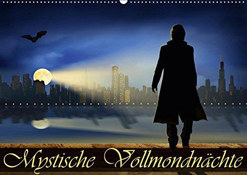 Mystische Vollmondnächte (Wandkalender 2019 DIN A2 quer): Eine geheimnisvolle, mystische, aber auch...