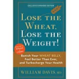 Lose the Wheat, Lose the Weight!
