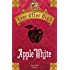 Ever After High - Apple White: Il libro dei destini (Nord Sud Narrativa)