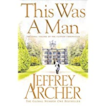 This Was a Man (The Clifton Chronicles Book 7)