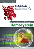Vernachlässigter Blutwert Homocystein