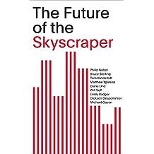The future of the skyscraper