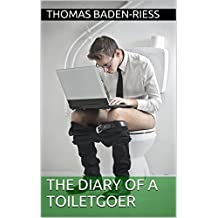 The Diary of a Toiletgoer