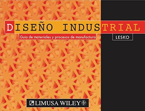 Descargar Libro Libro Diseño Industrial. Guía De Materiales Y Procesos De Manufactura de Jim Lesko