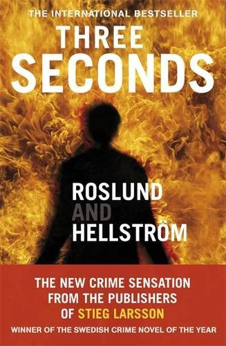Three Seconds by Anders Roslund (2010-09-30)