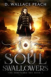 Soul Swallowers (The Shattered Sea Book 1)
