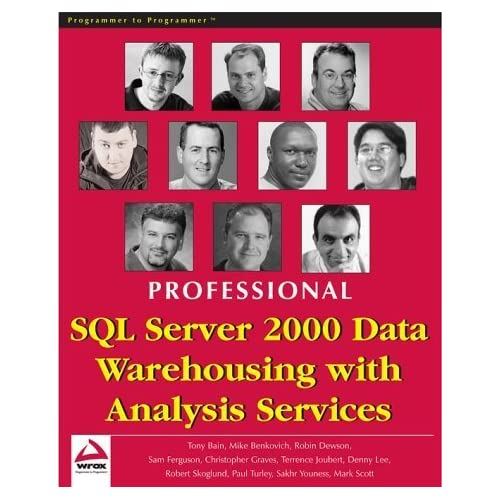 Professional SQL Server 2000 Data Warehousing with Analysis Services by Graves, Chris, Scott, Mark, Benkovich, Mike, Turley, Paul, S (2001) Paperback
