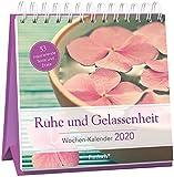 Ruhe und Gelassenheit - Wochen-Kalender 2020: zum Aufstellen m. Fotos u. Zitaten, inspirierende Texte auf d. Rückseiten, Spiralbindung, 16,6 x 15,8 cm -