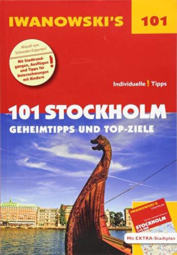 101 Stockholm - Reiseführer von Iwanowski: Geheimtipps und Top-Ziele. Mit herausnehmbarem Stadtplan (Iwanowski's 101) -