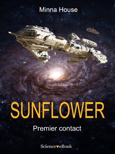 SUNFLOWER - Premier contact: Saison 1 Episode 1 par Minna House