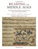 Reading the Middle Ages: Sources from Europe, Byzantium, and the Islamic World: From c.900 to c.1500: 2