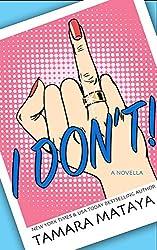 I Don't! (English Edition)